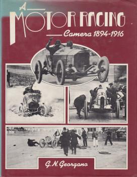 Motor Racing Camera 1894-1916 (G.N. Georgano) Hardcover 1st Edn 1976 (9780715371602)