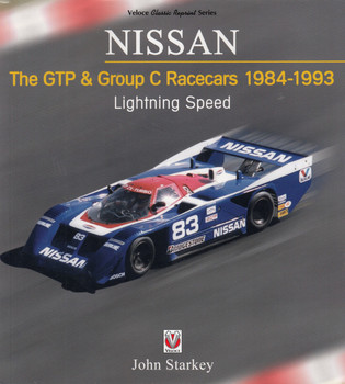 Nissan - The GTP & Group C Racecars 1984-1993 Lightning Speed Veloce Classic Reprint Series (9781787114944)