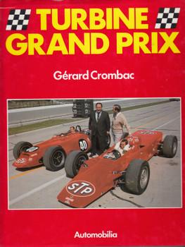 Turbine Grand Prix (Gerard Crombac) English - French - Italian Text Hardcover 1st Edn 1989 (9788885880023)