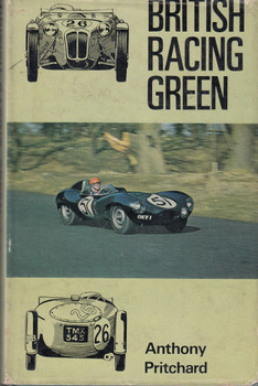 British Racing Green (Anthony Pritchard) Hardcover 1st Edn 1969 (B00PCKQLQK)
