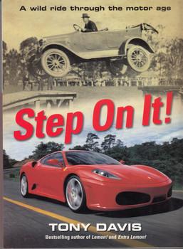 Step On It - A wild ride through the motor age (Tony Davis) Paperback 2006 (9781863255288)