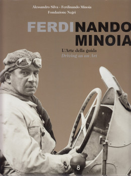 Ferdinando Minoia - Driving as an Art (English/Italian Text)