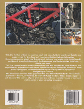 The Red Baron's Ultimate Ducati Desmo Manual - Belt-Driven Camshafts L-Twins 1979 to 2017