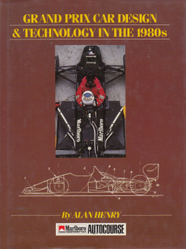 Grand Prix Car Design & Technology in the 80s (Alan Henry) Hardcover 1st Edn 1988 (9780905138534)