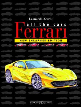 Ferrari All The Cars - New Enlarged Edition (Leonardo Acerbi) (9788879117333)
