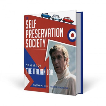 Self Preservation Society - 50 Years of The Italian Job