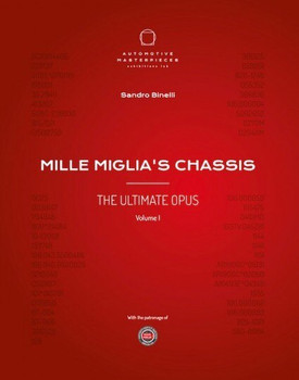 Mille Miglia's Chassis - The Ultimate Opus Volume 1 (Sandro Binelli) (9788894401615)