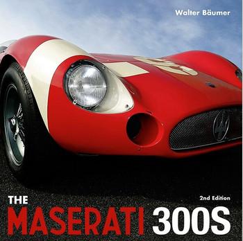 Maserati 300S (2nd Edition, WALTER BÄUMER, 9781854432971) (9781854432971)