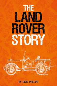 Land Rover Story (Dave Phillips) (9781910505359)