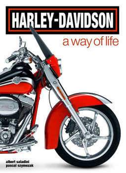 Harley-Davidson. A Way of Life (Albert Saladini) (9788854406377)