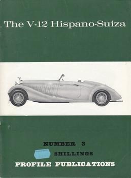 Car Profile Publications No 3 - The V-12 Hispano-Suiza