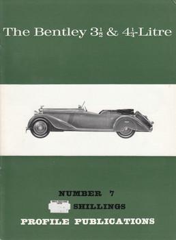 Car Profile Publications No 7 - The Benltey 3 1/2 & 4 1/2 litre