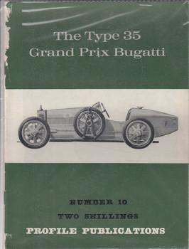 Car Profile Publications No 10 - The Type 35 Grand Prix Bugatti