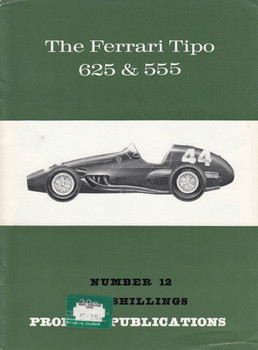 Car Profile Publications No 12 - The Ferrari Tipo 625 & 555