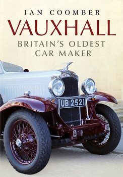 Vauxhall - Britain's Oldest Car Maker (9781781556405)