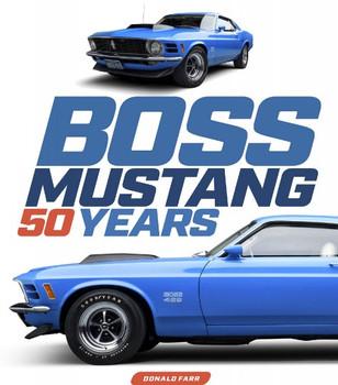Boss Mustang - 50 Years (Donal Farr) (9780760364604)