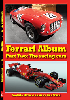 Ferrari Album Part Two - The Racing Cars (Auto Review No. 151) (9781854821501)