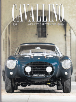 Cavallino The Journal Of Ferrari History Number 232 Aug 2019 / Sep 2019