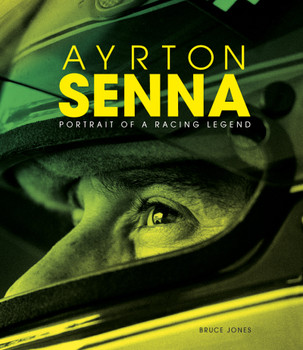 Ayrton Senna - Portrait of a Racing Legend (Bruce Jones) (9781787392397)