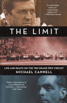 The Limit - Life and Death on the 1961 Grand Prix Circuit
