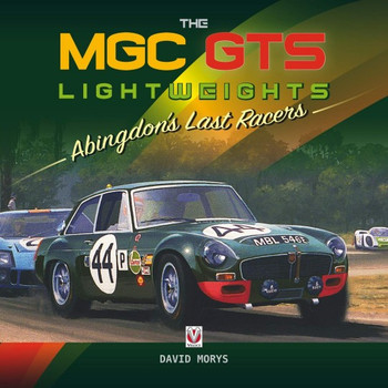 MGC GTS Lightweights - Abingdon's Last Racers (David Morys) (9781787114456)