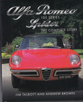 Alfa Romeo Spider 105 Series - The Complete Story (9781785006494)