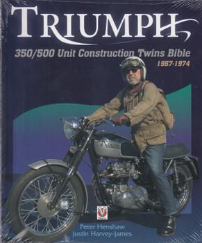 Triumph 350 / 500 Unit-construction Twins 1957 - 1974 Bible (9781845849030)
