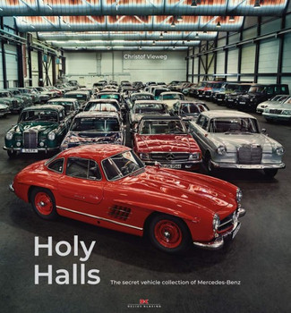 Holy Halls - The Secret Car Collection of Mercedes-Benz (Christof Vieweg) (9783667116673)