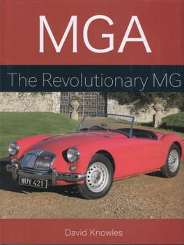 MGA The Revolutionary MG (David Knowles) (9781785005671)