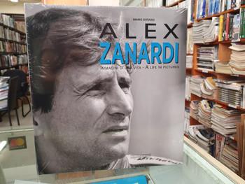 Alex Zanardi - A Life in Pictures (Mario Donnini) (9788879117357)