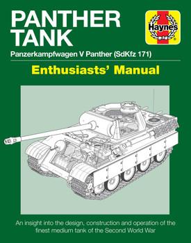 Panther Tank Panzerkampfwagen V panther (SdKfz 171) Enthusiasts' Manual (9781785212147)
