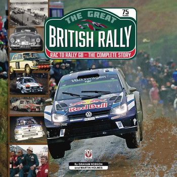 The Great British Rally - RAC to Rally GB - The Complete Story (9781787113688)
