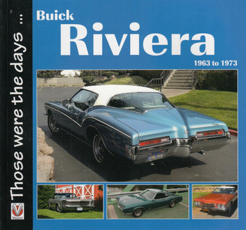 Buick Riviera 1963 to 1973 - Those were the days... (Norm Mort) (9781787113565)