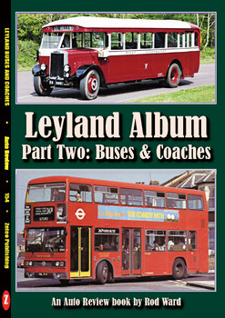 Leyland Album - Part Two - Buses & Coaches (Auto Review Number 154) (9781854821532)