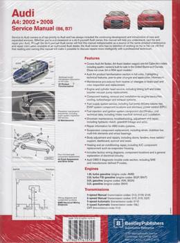 Audi A4 (B6, B7) 2002 - 2008 1.8L turbo, 2.0L turbo, 3.0L, 3.2L incl. Avant and Cabriolet Workshop Manual (9780837615745)