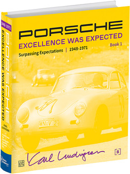 Porsche - Excellence Was Expected (Karl Ludvigsen, 2019) (9780837617695)