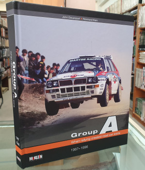 Group A - When Rallying Created Road Car Icons 1987 - 1996 (9783947156214)