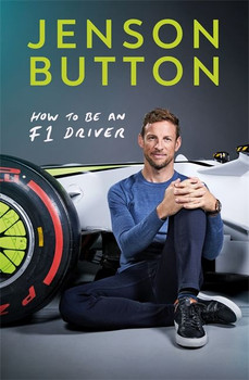 Jensen Button - How to Be an F1 Driver (hardcover) (9781788702614)