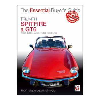 Triumph Spitfire & GT6 (Spitfire 1962 to 1980, GT6 1966 to 1973) The Essential Buyer's Guide (9781787114524)