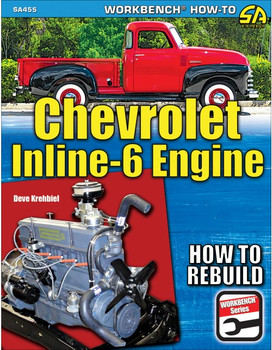 Chevrolet Inline-6 Engine - How to Rebuild (SA455) (9781613254882)