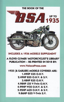 The Book of the BSA Up To 1935-Includes A 1936 Models Supplement (9781588501868)