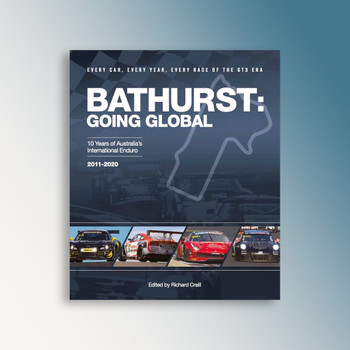 Bathurst - Going Global - 10 years of Australia's International Enduro 2011 - 2020 (Aaron Noonan)