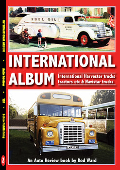 International Album (Harvester, Navistar trucks & tractors ) An Auto Review Book by Rod Ward (Auto Review No.157)