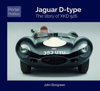Jaguar D-type - The story of XKD 526 (John Elmgreen, Porter Profiles)