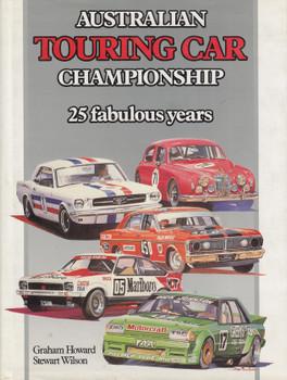 Australian Touring Car Championship 25 Fabulous Years (9780959037821)