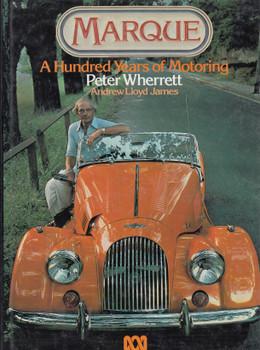 A Hundred Years of Motoring (Peter Wherrett)