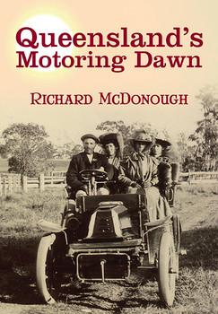 Queensland's Motoring Dawn (Richard McDonough) (9781925236071)