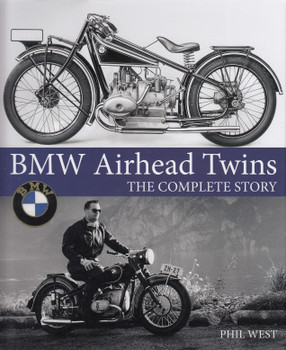 BMW Airhead Twins The Complete Story (Phil West) (9781785006951)