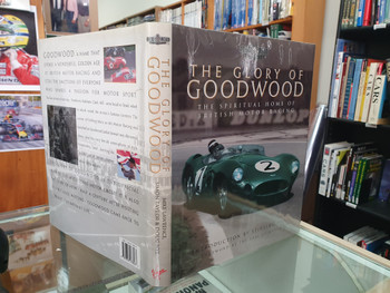 The Glory of Goodwood - The Spiritual Home of British Motor Racing (Hardcover by Mike Lawrence) (9781852278267)