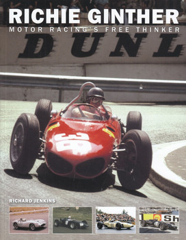 Richie Ginther - Motor Racing's Free Thinker (Richard Jenkins) (9780957645059)